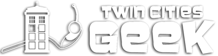 Twin Cities Geek – MN Geek Culture Magazine